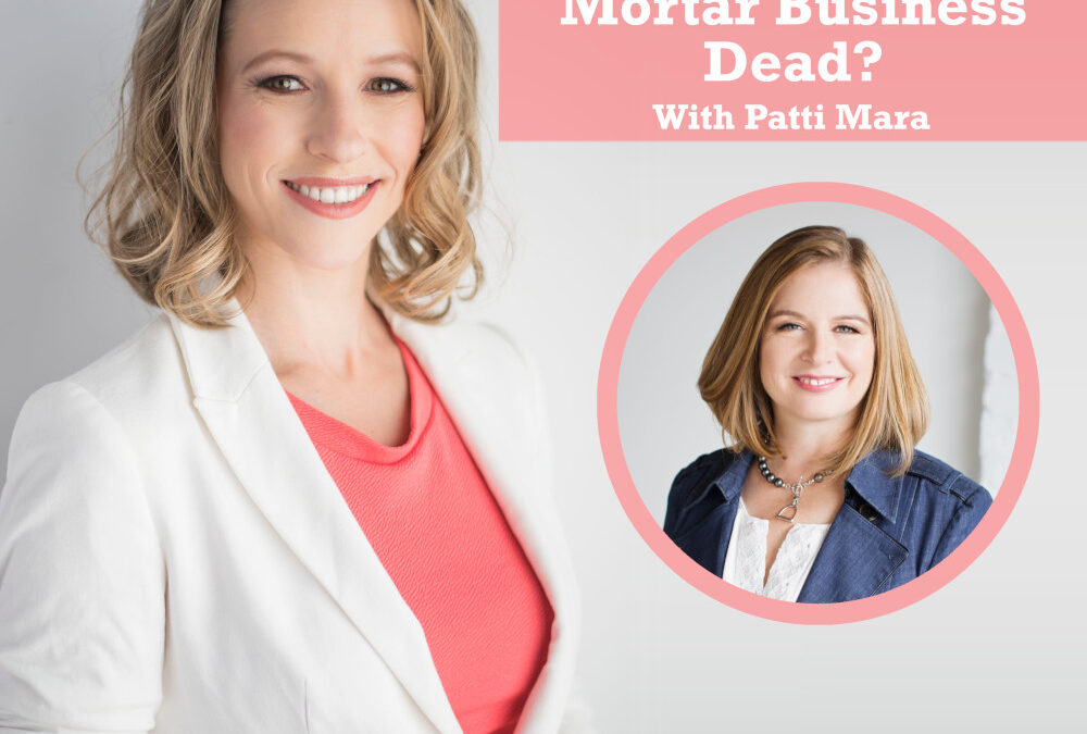 Podcast Interview: Is the Brick and Mortar Business Dead?